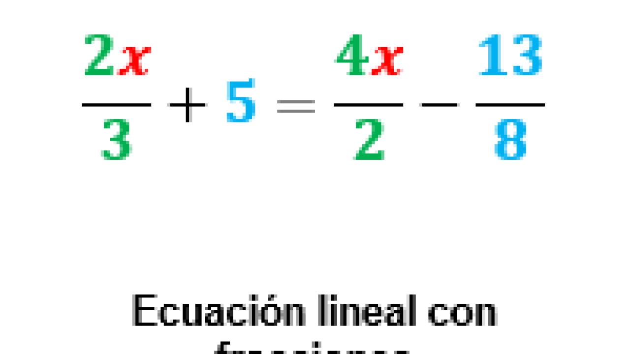 Ecuación Lineal Con Fracciones Miprofecom
